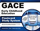 img - for GACE Early Childhood Education Flashcard Study System: GACE Test Practice Questions & Exam Review for the Georgia Assessments for the Certification of Educators (Cards) book / textbook / text book