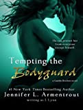 Tempting the Bodyguard (Gamble Brothers)