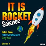 It Is Rocket Science: Complete Series 1 | Helen Keen,Miriam Underhill