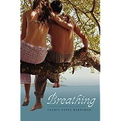 Breathing by Cheryl Renee Herbsman/ref=nosim?tag=darpatsrevnot-20