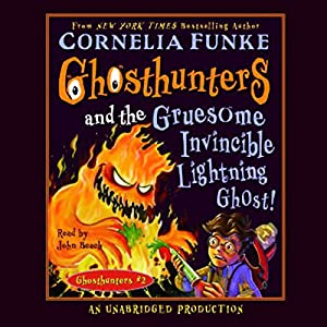 Ghosthunters and the Gruesome Invincible Lightning Ghost Audiobook