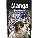 La Bible Manga, Volume 4 : Le Messiepar Kozumi Shinozawa