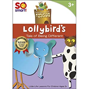 So Smart! King Otis and the Kingdom of Goode: Lollybird's A Tale of Being Different