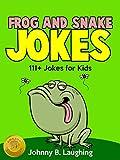 Frog and Snake Jokes for Kids: Funny Jokes for Kids