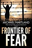 img - for Frontier of Fear by Michael Hartland (2013-12-17) book / textbook / text book