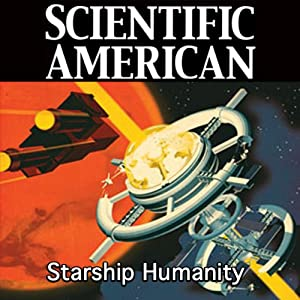 Scientific American: Starship Humanity | [Cameron M. Smith]