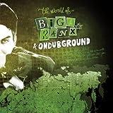 The World of Biga Ranx (feat. Ondubground) [The World of Biga Ranx & Ondubground, Vol. 2]