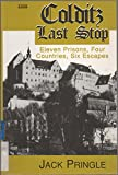 img - for Colditz Last Stop (Isis (Hardcover Large Print)) book / textbook / text book