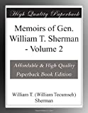 Memoirs of Gen. William T. Sherman - Volume 2