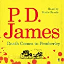 Death Comes to Pemberley Audiobook by P. D. James Narrated by Katie Scarfe