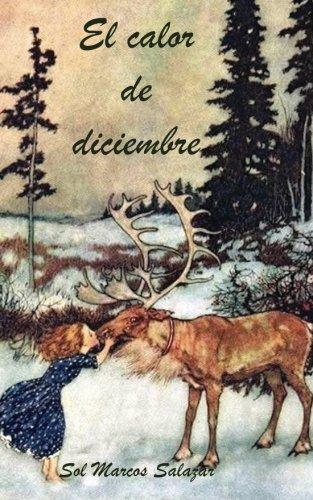 El calor de diciembre