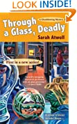 Through a Glass, Deadly (Glassblowing Mysteries, No. 1)