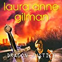 Dragon Justice (       UNABRIDGED) by Laura Anne Gilman Narrated by Romy Nordlinger
