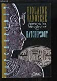 img - for Apprenez les hi roglyphes avec Hatchepsout book / textbook / text book