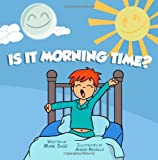 Is it morning time?