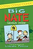 Big Nate: Genius Mode by Lincoln Peirce (April 26 2013)