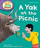 Roderick Hunt Oxford Reading Tree Read with Biff, Chip and Kipper: Phonics: Level 2: A Yak at the Picnic (Biff Chip & Kipper L 2)