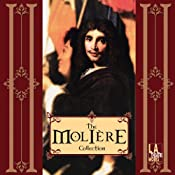 The Molire Collection (Dramatized) | [Molire]