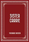 Sister Carrie (English Edition)