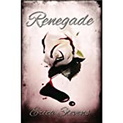 Renegade: The Captive Series Book 2 | Erica Stevens