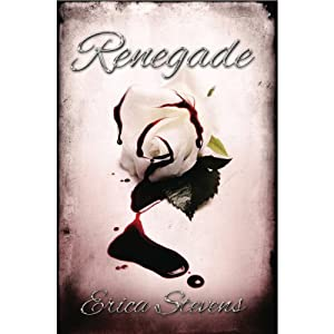 Renegade: The Captive Series, Book 2 | [Erica Stevens]