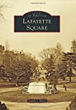 img - for Lafayette Square (Images of America) by Lonnie J. Hovey (2014-08-18) book / textbook / text book