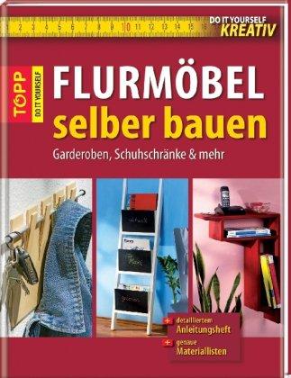 Flurmbel-selber-bauen-Garderoben-Schuhschrnke-mehr