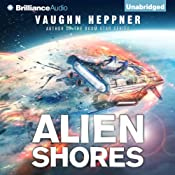 Alien Shores: A Fenris Novel, Book 2 | Vaughn Heppner