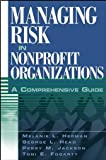 Managing Risk in Nonprofit Organizations: A Comprehensive Guide
