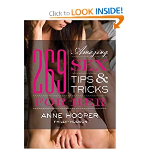 269 Amazing Sex Tips and Tricks for Her Second Edition