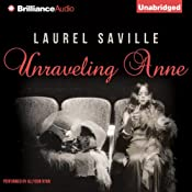 Unraveling Anne | [Laurel Saville]