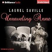 Unraveling Anne | [Laurel Saville]