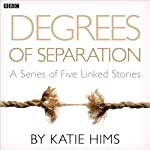 Degrees of Separation (Complete Series) | Katie Hims
