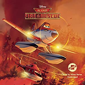 Planes: Fire & Rescue Audiobook