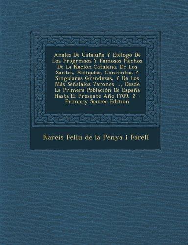 anales-de-cataluna-y-epilogo-de-los-progressos-y-famosos-hechos-de-la-nacion-catalana-de-los-santos-