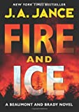 Fire and Ice: A Beaumont and Brady Novel (J. P. Beaumont Novel)