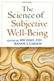 img - for The Science of Subjective Well-Being book / textbook / text book