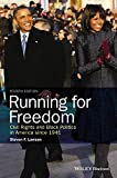 img - for Running for Freedom: Civil Rights and Black Politics in America since 1941 book / textbook / text book