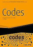 Codes: Die geheime Sprache der Produkte (Haufe Sachbuch Wirtschaft)