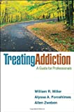 img - for Treating Addiction: A Guide for Professionals book / textbook / text book