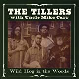 Wild Hog in the Woods (feat.Uncle Mike Carr)