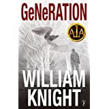 Generation (A medical thriller)by William Knight