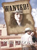 img - for Wanted! (Harlequin Historical) book / textbook / text book