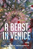 img - for A Beast in Venice book / textbook / text book