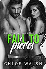 Fall to Pieces: Broken #2 (The Broken Series)