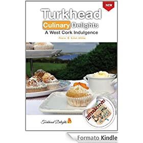 Turkhead Culinary Delights - a West Cork Indulgence (English Edition)