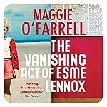 The Vanishing Act of Esme Lennox | Maggie O'Farrell