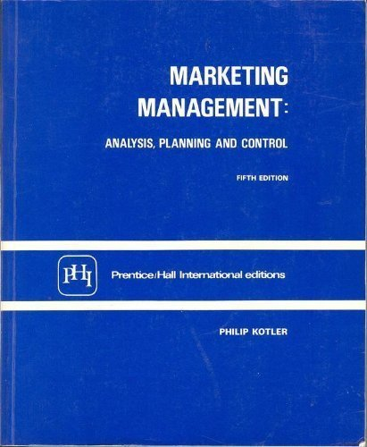 Marketing Management: Analysis, Planning and Control