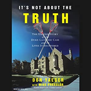 It's Not About the Truth Audiobook