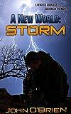 A New World: Storm